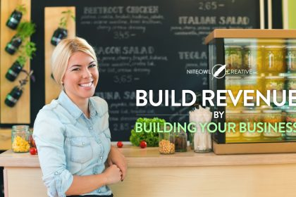 Build revenue by building your business